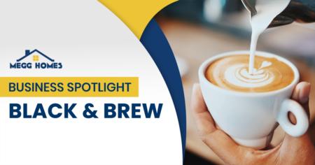 Business Spotlight: Black & Brew