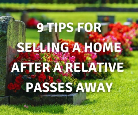 Selling A Relatives Home After They Pass Away?