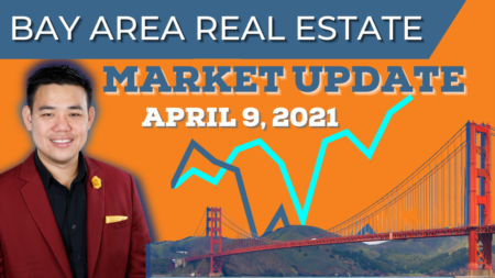 Millions Projected to Enter the Housing Market | Bay Area Real Estate Market Report April 9, 2021