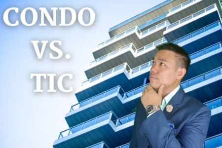 TIC (Tenancy in common) vs Condo Ownership. What is the difference? Is it a good investment?