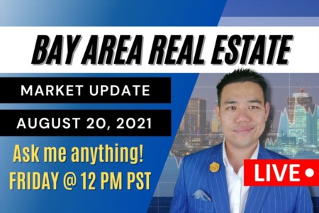 Bay Area Home Wealth Surges During COVID! | Bay Area Real Estate Market Update August 20, 2021!