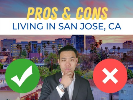 Tech, Culture, & Affordability | Pros and Cons of living in San Jose, CA