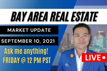 Housing Market Not Slowing Even In Pandemic! | Bay Area Real Estate Market Update September 10, 2021