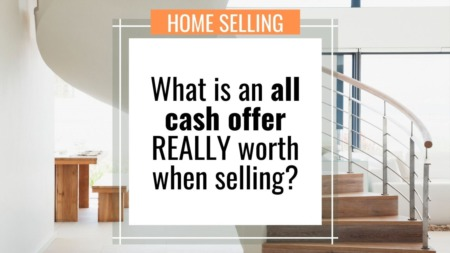 What is the TRUE VALUE of an all cash offer?!