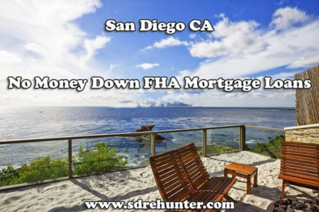 San Diego's #1 No Money Down FHA Home Loan in 2021