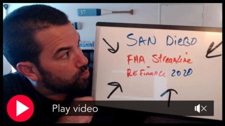 San Diego's #1 FHA Streamline Refinance Home Loan Q & A for 2021