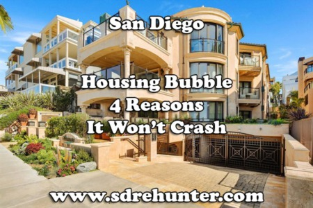 San Diego Housing Bubble? 4 Reasons it Won't Crash in 2021
