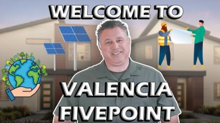 A Brand New Development In Santa Clarita: FivePoint Valencia