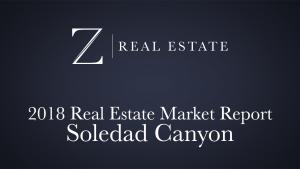 Soledad Canyon | 2018 Area Market Report