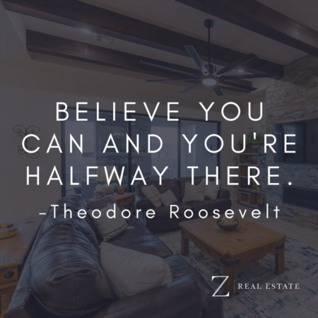Las Cruces Real Estate | Wednesday Wisdom - Teddy Roosevelt