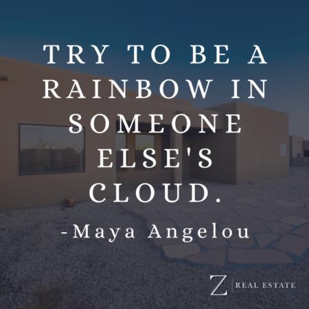 Las Cruces Real Estate | Wednesday Wisdom - Maya Angelou
