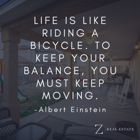 Las Cruces Real Estate | Wednesday Wisdom - Albert Einstein