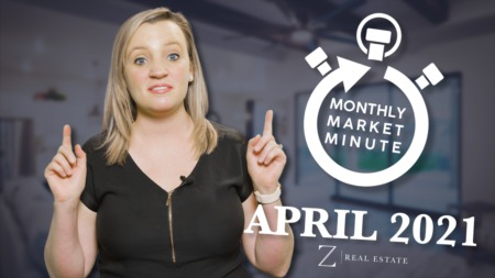 Las Cruces Real Estate | April 2021 Monthly Market Minute