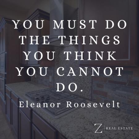 Las Cruces Real Estate | Wednesday Wisdom - Eleanor Roosevelt