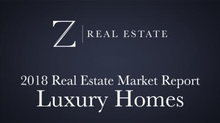 2018 Luxury Homes Market Report