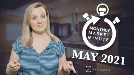 Las Cruces Real Estate | May 2021 Monthly Market Minute