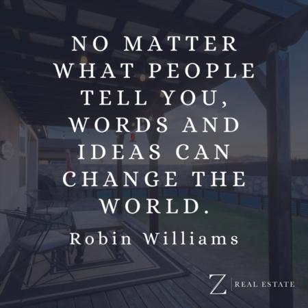 Las Cruces Real Estate | Wednesday Wisdom - Robin Williams