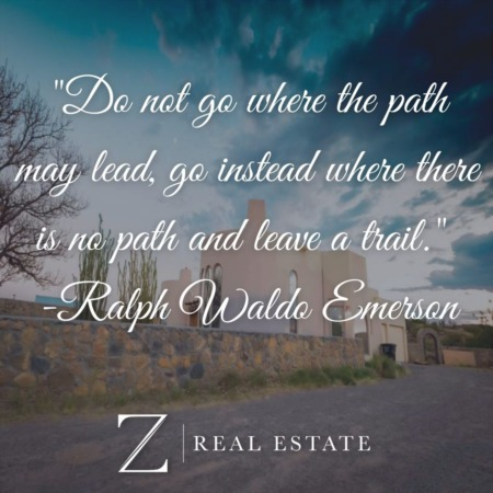 Las Cruces Real Estate | Wednesday Wisdom - Ralph Waldo Emerson