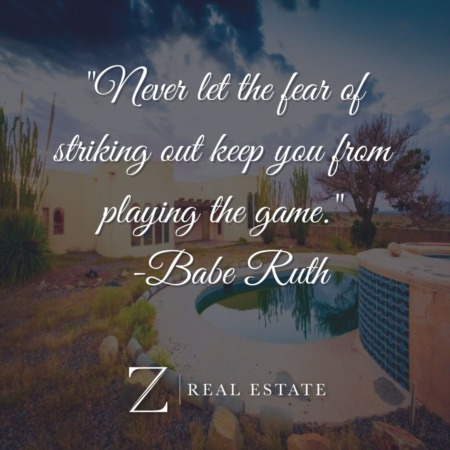 Las Cruces Real Estate | Wednesday Wisdom - Babe Ruth