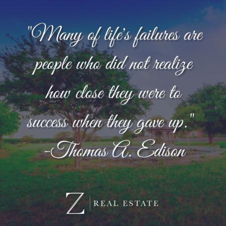 Las Cruces Real Estate | Wednesday Wisdom - Thomas A. Edison