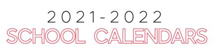 Local School Calendars 2021-2022