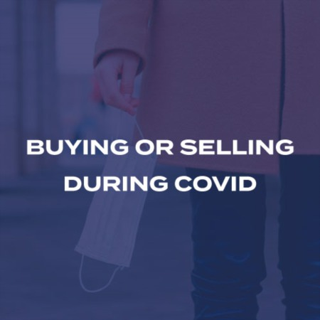 Buying or Selling During Covid