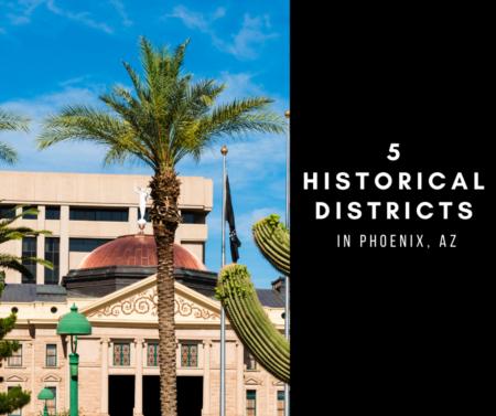 5 Historical Districts in Phoenix, Az