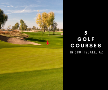 5 Golf Courses To Play In Scottsdale, Az.