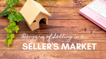 Mistakes of Selling in a Seller's Market