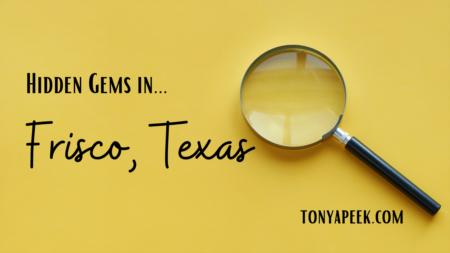 Hidden Gems in Frisco, Texas