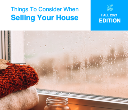 Things To Consider When Selling Your House Fall 2021