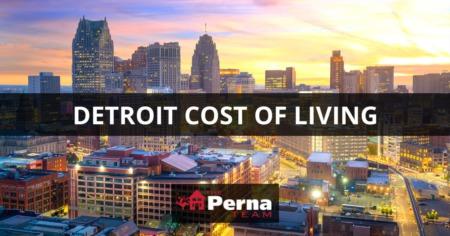 Detroit Cost of Living: Detroit, MI Living Expenses Guide