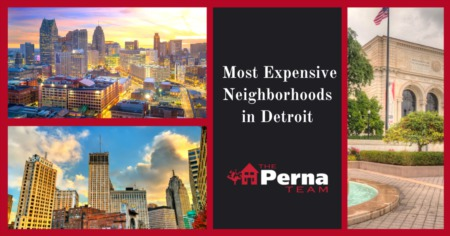 Most Expensive Neighborhoods in Detroit: Detroit, MI Luxury Home Buying Guide