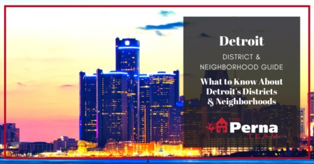 Detroit Communities & Neighborhoods: All About the Different Districts in Detroit