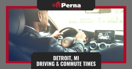 Detroit Driving & Commute Times: How to Drive in Detroit