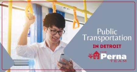 Public Transportation in Detroit: Detroit, MI Public Transit Guide