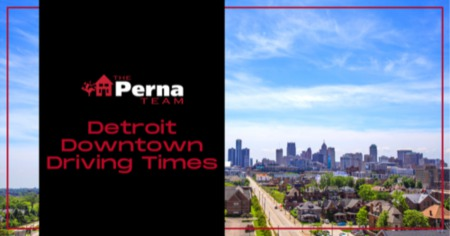 Downtown Detroit Driving Times From the Suburbs