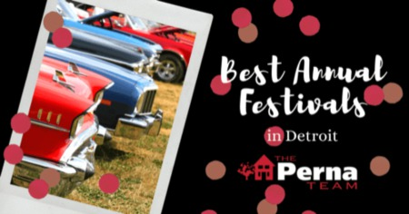 Best Annual Festivals in Detroit, MI