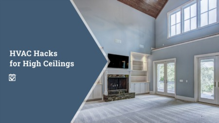 HVAC Hacks for High Ceilings that help keep your rooms cooler