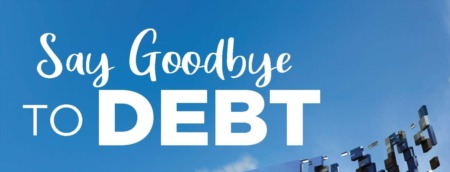 Say Goodbye to Debt