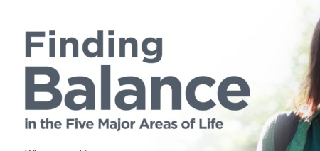 Finding Balance in the Five Major Areas of Life