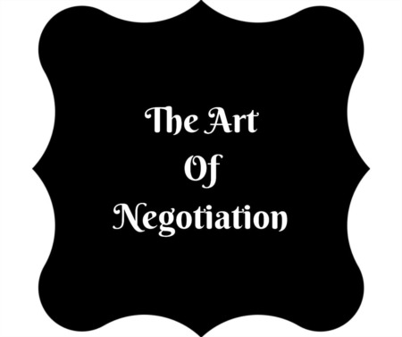 The Art of Negotiation