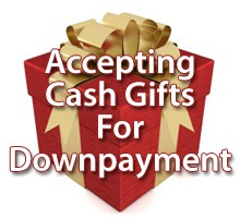 The Right Way To Take A Cash Gift For Downpayment