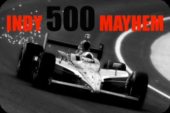 May in Indy is The Indianapolis 500
