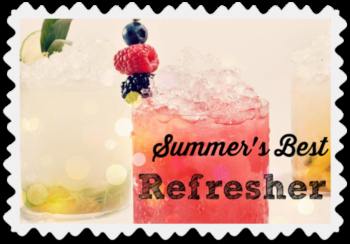 Summer's Best Refresher: Must Try Drink Recipes