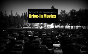 Drive In Movie Theaters in Indianapolis