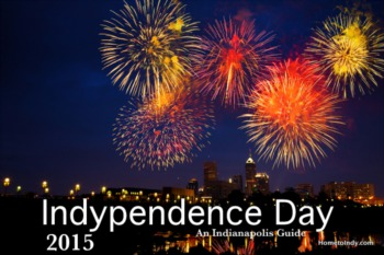 Indypendence Day: July 4th Celebration in Indianapolis