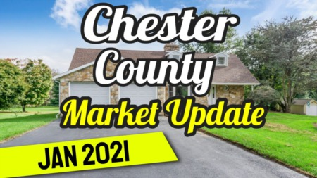 Chester County Market Update - January 2021!