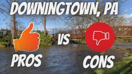 Pros and Cons of Living In Downingtown, Pa!