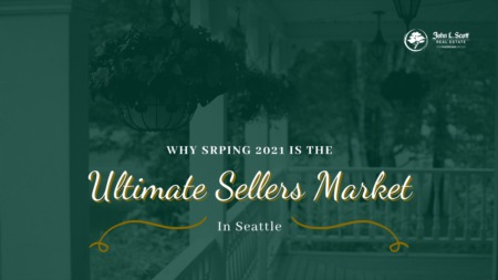 The Ultimate Sellers Market This Spring of 2021
